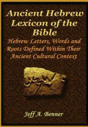 The Ancient Hebrew Lexicon of the Bible (ISBN: 9781589397767)