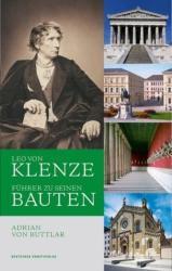 Leo von Klenze - Fuhrer zu seinen Bauten (ISBN: 9783422072749)