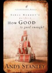 How Good Is Good Enough? (ISBN: 9781590522745)