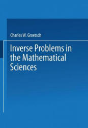 Inverse Problems in the Mathematical Sciences (ISBN: 9783322992048)