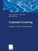 Corporate E-Learning - Strategien, Markte, Anwendungen (ISBN: 9783322823762)