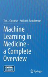 Machine Learning in Medicine - A Complete Overview (ISBN: 9783319151946)