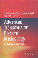 Advanced Transmission Electron Microscopy (ISBN: 9783319151762)