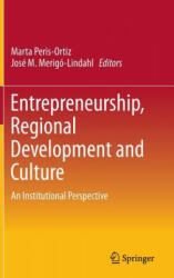 Entrepreneurship, Regional Development and Culture (ISBN: 9783319151106)