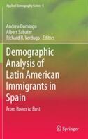 Demographic Analysis of Latin American Immigrants in Spain - Andreu Domingo i Valls, Albert Sabater Coll, Richard Ruiz Verdugo (ISBN: 9783319123608)