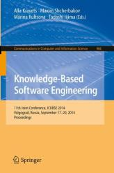 Knowledge-Based Software Engineering: 11th Joint Conference, Jckbse 2014, Volgograd, Russia, September 17-20, 2014. Proceedings - 11th Joint Conferen (ISBN: 9783319118536)