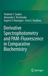 Derivative Spectrophotometry and Pam-Fluorescence in Comparative Biochemistry (ISBN: 9783319115955)