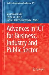 Advances in ICT for Business, Industry and Public Sector (ISBN: 9783319113272)