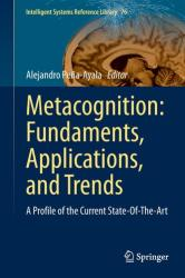 Metacognition: Fundaments, Applications, and Trends (ISBN: 9783319110615)