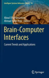 Brain-Computer Interfaces - Current Trends and Applications (ISBN: 9783319109770)