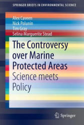 Controversy Over Marine Protected Areas (ISBN: 9783319109565)