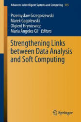 Strengthening Links Between Data Analysis and Soft Computing (ISBN: 9783319107646)