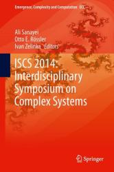Iscs 2014: Interdisciplinary Symposium on Complex Systems (ISBN: 9783319107585)