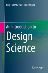 Introduction to Design Science (ISBN: 9783319106311)