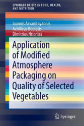 Application of Modified Atmosphere Packaging on Quality of Selected Vegetables (ISBN: 9783319102313)
