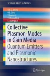 Collective Plasmon-Modes in Gain Media - Quantum Emitters and Plasmonic Nanostructures (ISBN: 9783319095240)