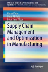 Supply Chain Management and Optimization in Manufacturing (ISBN: 9783319081823)