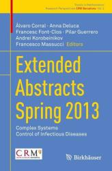 Extended Abstracts Spring 2013 (ISBN: 9783319081373)