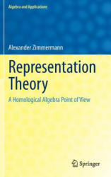 Representation Theory - A Homological Algebra Point of View (ISBN: 9783319079677)