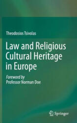 Law and Religious Cultural Heritage in Europe (ISBN: 9783319079318)