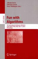 Fun with Algorithms - 7th International Conference FUN 2014 Lipari Island Sicily Italy 1-3 2014 Proceedings (ISBN: 9783319078892)