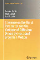 Inference on the Hurst Parameter and the Variance of Diffusions Driven by Fractional Brownian Motion - Corinne Berzin, Alain Latour, José R. León (ISBN: 9783319078748)