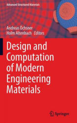 Design and Computation of Modern Engineering Materials (ISBN: 9783319073828)