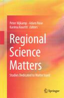 Regional Science Matters - Studies Dedicated to Walter Isard (ISBN: 9783319073040)