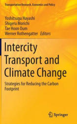 Intercity Transport and Climate Change - Strategies for Reducing the Carbon Footprint (ISBN: 9783319065229)