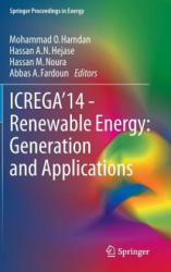 ICREGA'14 - Renewable Energy: Generation and Applications - Mohammad O. Hamdan, Hassan A. N. Hejase, Hassan M. Noura, Abbas A. Fardoun (ISBN: 9783319057071)