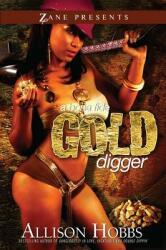 Bonfide Gold Digger (ISBN: 9781593091194)