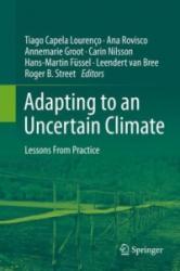 Adapting to an Uncertain Climate - Tiago Capela Lourenço, Ana Rovisco, Annemarie Groot, Carin Nilsson (ISBN: 9783319048758)