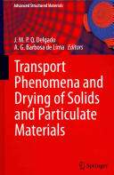 Transport Phenomena and Drying of Solids and Particulate Materials - J. M. P. Q. Delgado, A. G. Barbosa de Lima (ISBN: 9783319040530)