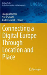 Connecting a Digital Europe Through Location and Place - Selected Papers of the 17th AGILE Conference on Geographic Information Science (ISBN: 9783319036106)