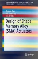 Design of Shape Memory Alloy (ISBN: 9783319031873)