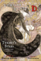 Vampire Hunter D Volume 16: Tyrant's Stars Parts 1 & 2 - Yoshitaka Amano (ISBN: 9781595825728)