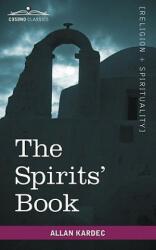 The Spirits' Book (ISBN: 9781596053137)