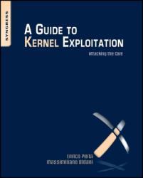 Guide to Kernel Exploitation - Perla, Enrico (ISBN: 9781597494861)