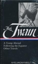 Mark Twain: A Tramp Abroad - Following the Equator - Other Travels (ISBN: 9781598530667)