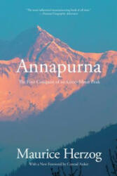 Annapurna: The First Conquest of an 8, 000-Meter Peak (ISBN: 9781599218939)
