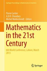 Mathematics in the 21st Century - 6th World Conference, Lahore, March 2013 (ISBN: 9783034808583)