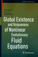 Global Existence and Uniqueness of Nonlinear Evolutionary Fluid Equations - Yuming Qin, Xin Liu, Taige Wang (ISBN: 9783034805933)