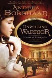 Unwilling Warrior (ISBN: 9781599799858)