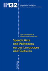 Speech Acts and Politeness Across Languages and Cultures (ISBN: 9783034306119)