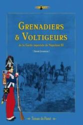Grenadiers & Voltigeurs De La Garde ImpeRiale De Napoleon III - Andre Jouineau (ISBN: 9782917747049)