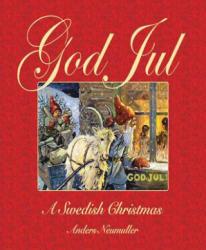 God Jul - Anders Neumuller (ISBN: 9781602397552)