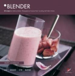 Blender: Krups Cookbook - Catherine Madani (ISBN: 9782841231225)