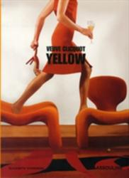 Veuve Clicquot Yellow (ISBN: 9782759402533)