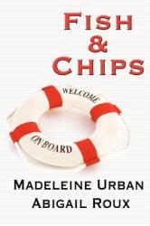 Fish & Chips - Abigail Roux (ISBN: 9781615812264)