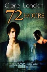 72 Hours (ISBN: 9781615815920)